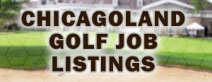 Chicago Golf Job Listings