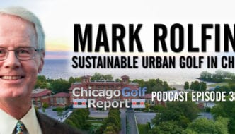 Mark Rolfing and Sustainable Urban Golf in Chicago